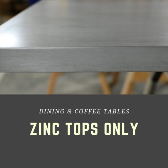 ZINC TOPS ONLY